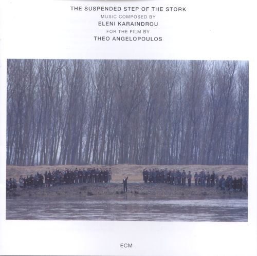 The Suspended Step of the Stork [Music Composed for the Film]