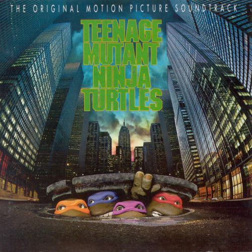 Teenage Mutant Ninja Turtles [1990 Soundtrack]