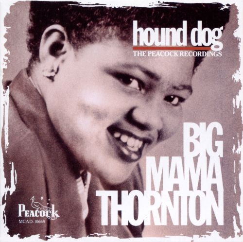 Hound Dog Big Mama Thornton