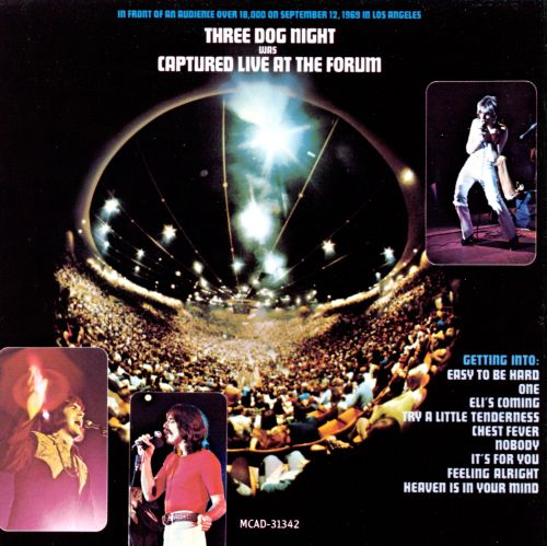 Captured Live At The Forum Three Dog Night Songs