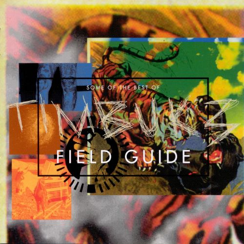 Some of the Best of Timbuk 3: Field Guide