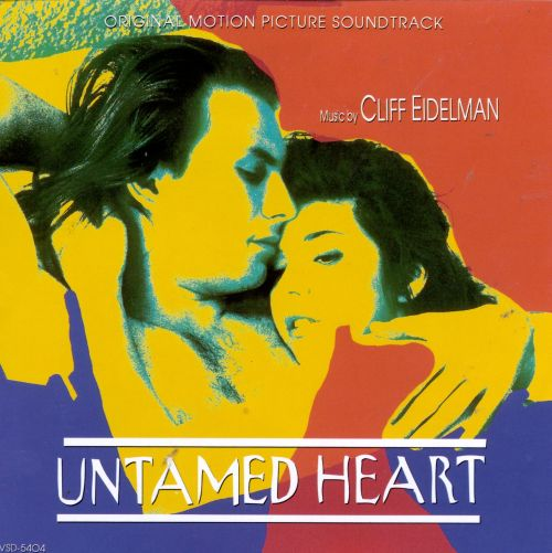 Untamed Heart [Original Soundtrack]