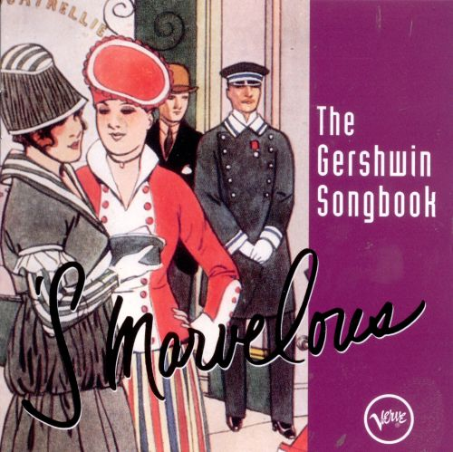 Gershwin Songbook: 'S Marvelous