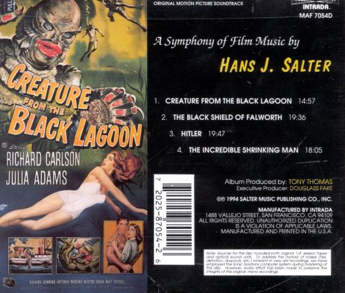 Creature from the Black Lagoon: A Symphony of Film Music by Hans J. Salter