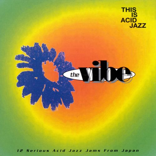 This is Acid Jazz: The Vibe