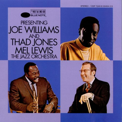 Presenting Joe Williams and the Thad Jones/Mel Lewis Jazz Orchestra