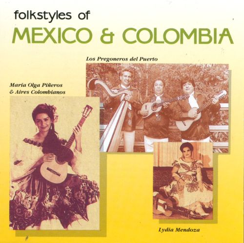 Folkstyles of Mexico & Colombia