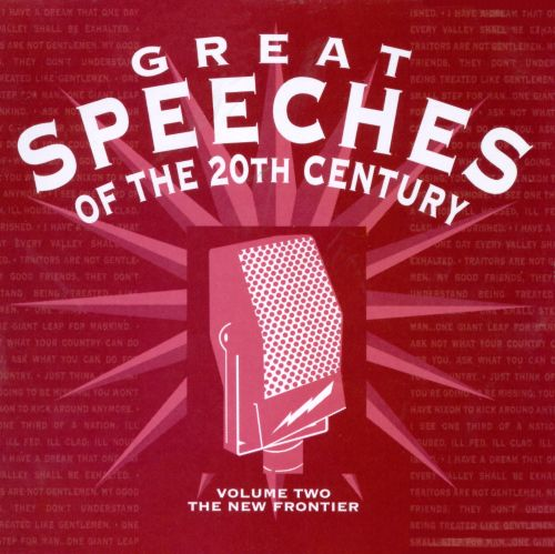 Great Speeches of 20th Century, Vol. 2: New Frontier