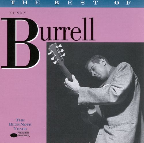 The Best of Kenny Burrell [Blue Note]