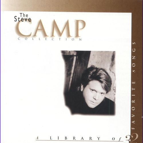 The Steve Camp Collection