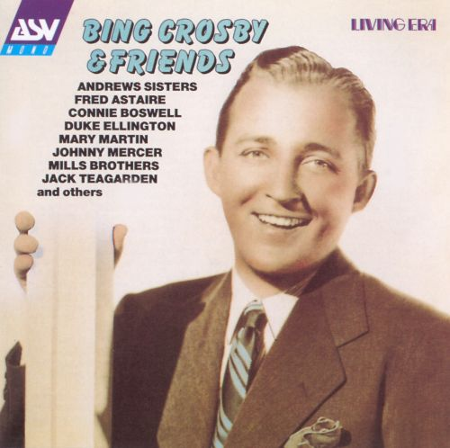Bing Crosby and Friends
