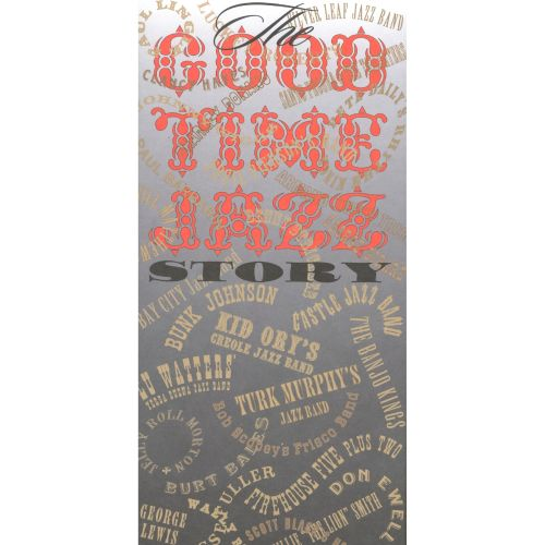The Good Time Jazz Story