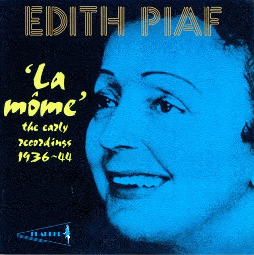 La Môme: The Early Recordings 1936-44