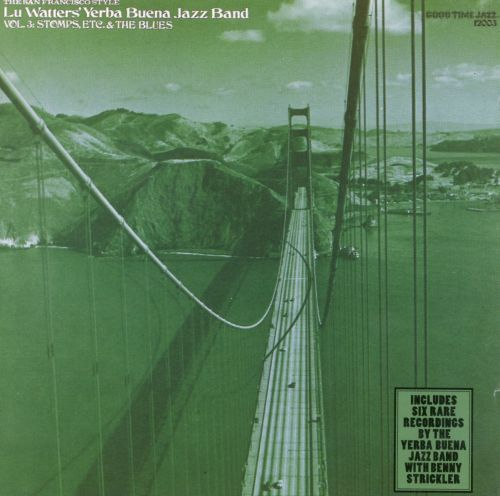 Stomps, Etc. and the Blues: San Francisco Style, Vol. 3