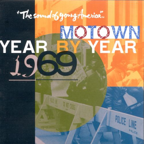 Motown Year By Year: The Sound of Young America, 1969