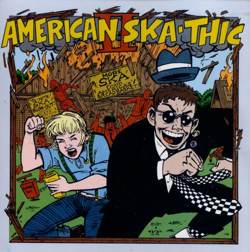 American Skathic, Vol. 2: More Ska From America's Breadbasket