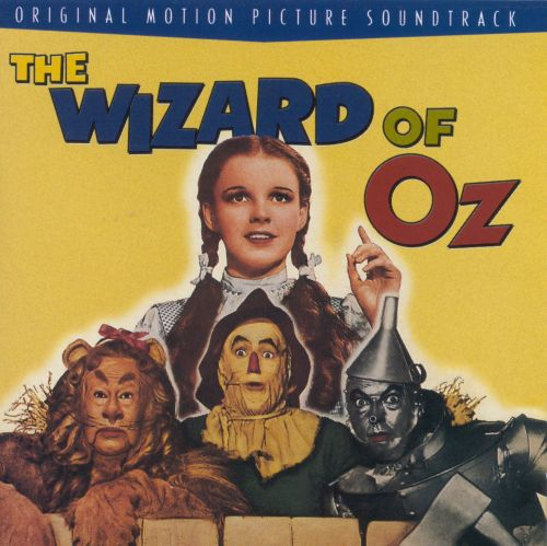The Wizard of Oz [Original Motion Picture Soundtrack]