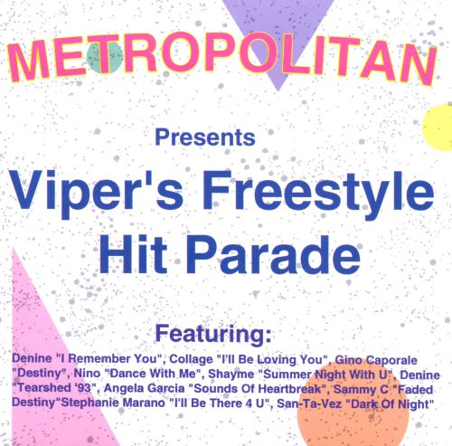 Viper's Freestyle Hit Parade, Vol. 1