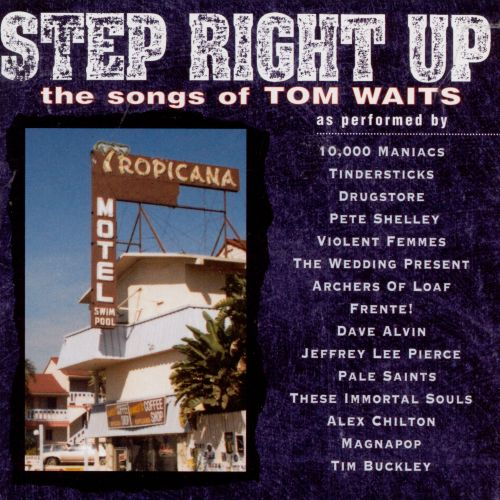 Step Right Up: The Songs of Tom Waits [1996]