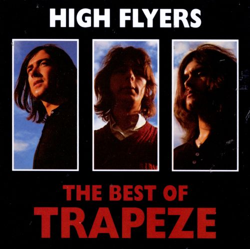 High Flyers: The Best of Trapeze