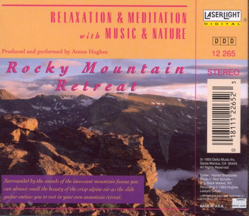Relaxation & Meditation: Rocky Mountain Retreat