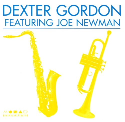 Dexter Gordon Featuring Joe Newman