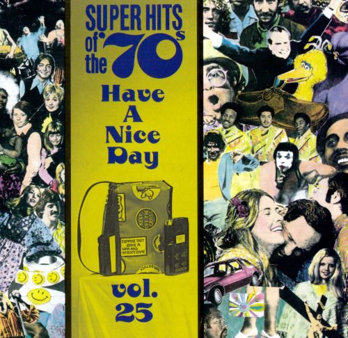 super hits of the 70s have a nice day vol. 13