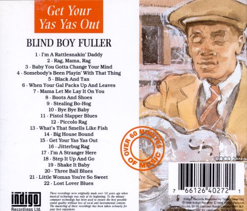 Get Your Yas Yas Out: The Essential Recordings of Blind Boy Fuller