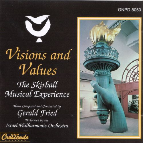 Gerald Fried: Visions And Values