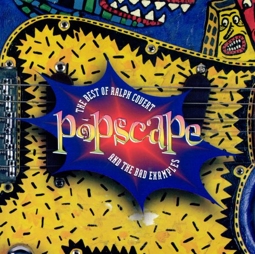 Popscape: The Best of Ralph Covert and the Bad Examples