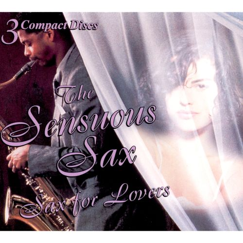 Sensuous Sax: Sax for Lovers