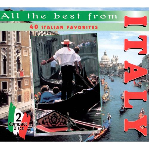 All the Best from Italy: 40 Italian Favorites