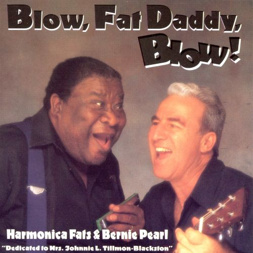 Blow, Fat Daddy, Blow!