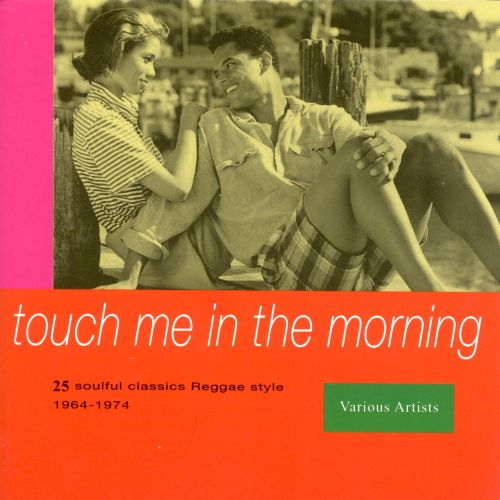 Touch Me in the Morning [Trojan]