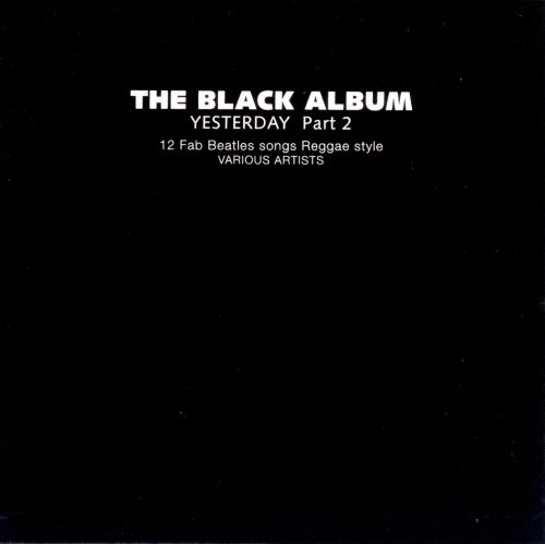 Black Album: Yesterday, Pt. 2