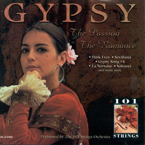 Gypsy: The Passion, The Romance