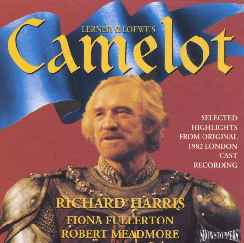 Camelot: Highlights from the 1982 London Cast Production