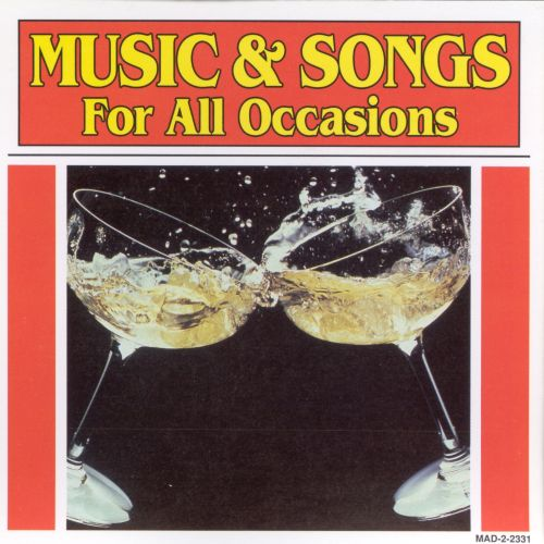 Music & Songs for All Occasions