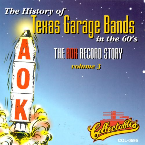The History of Texas Garage Bands in the '60s, Vol. 3:  The AOK Record Story