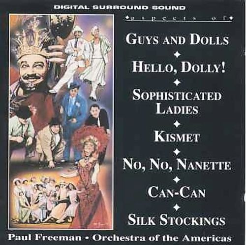 Aspects of Guys & Dolls; Hello, Dolly; Sophisticated Ladies; Kismet; No, No, Nanette; Can-Can; Silk Stockings