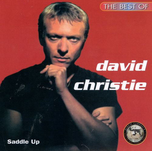 Saddle Up: The Best of David Christie