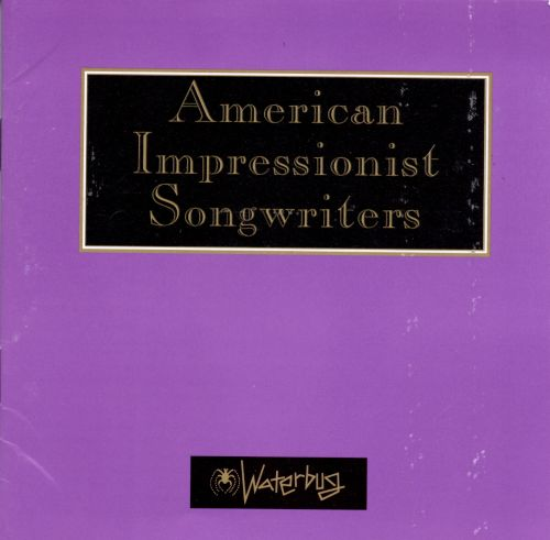 American Impressionist Songwriters