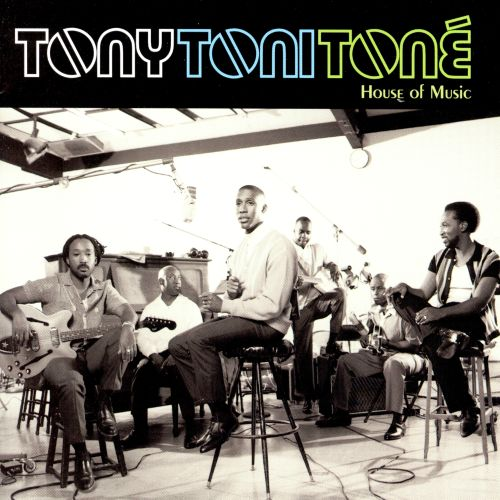 House of music tony toni ton songs reviews for House music 1996
