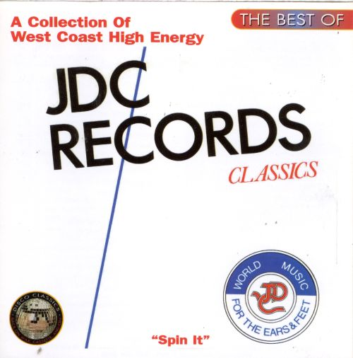 The Best of JDC Records: Spin It