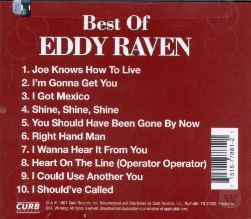 The Best of Eddy Raven [Curb]