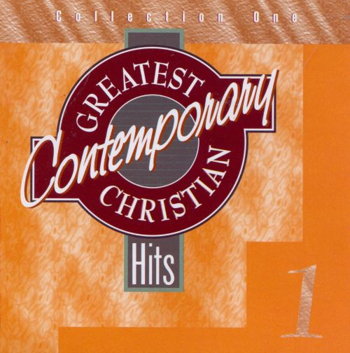 Greatest Christian Contemporary Hits 1