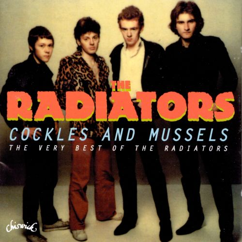 Cockles & Mussels: The Very Best of the Radiators