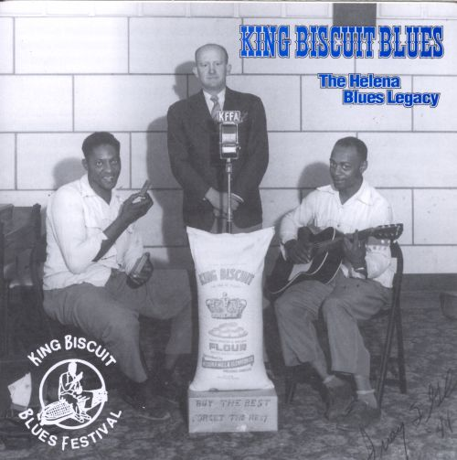 King Biscuit Blues: The Helena Blues Legacy