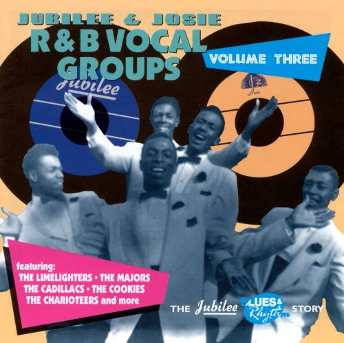 Jubilee & Josie R&B Vocal Groups, Vol. 3