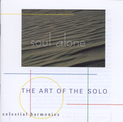 The Soul Alone: Art of the Solo